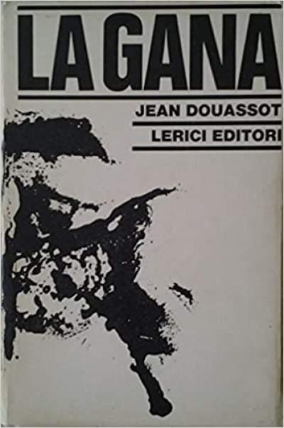 La Gana, di Jean Douassot