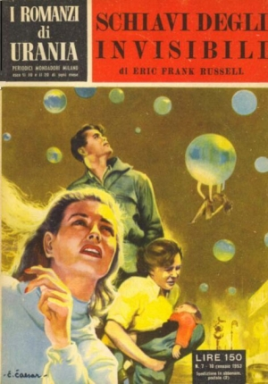 Schiavi degli invisibili, di Eric Frank Russell