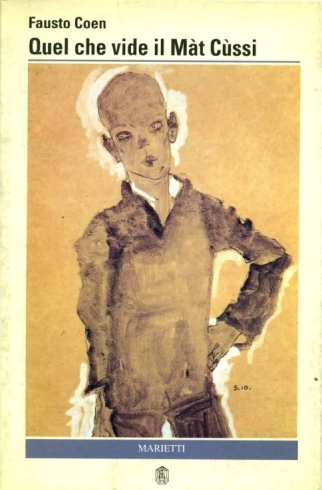 Quel che vide il Màt Cussì, di Fausto Coen
