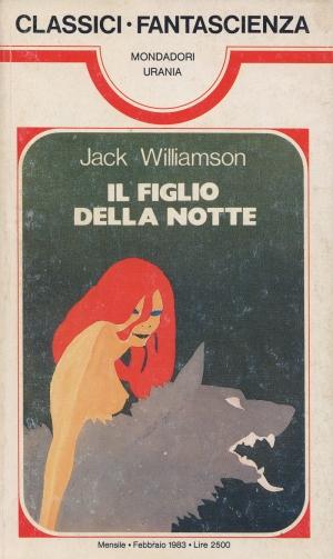 Il figlio della notte, di Jack Williamson