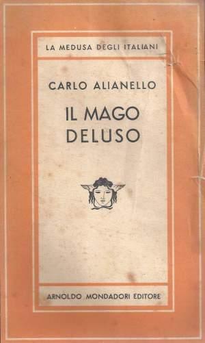 Il mago deluso, di Carlo Alianello