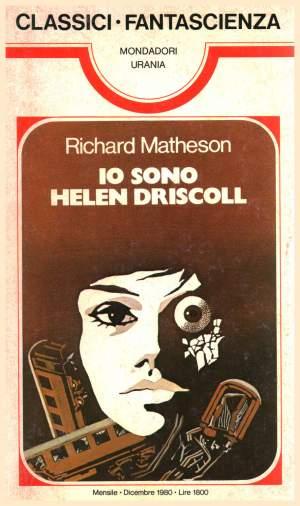 Io sono Helen Driscoll: i fantasmi piccolo-borghesi di Richard Matheson