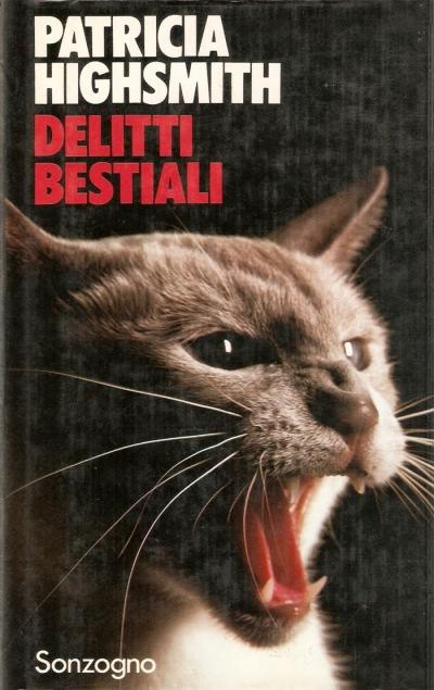 Delitti bestiali, di Patricia Highsmith
